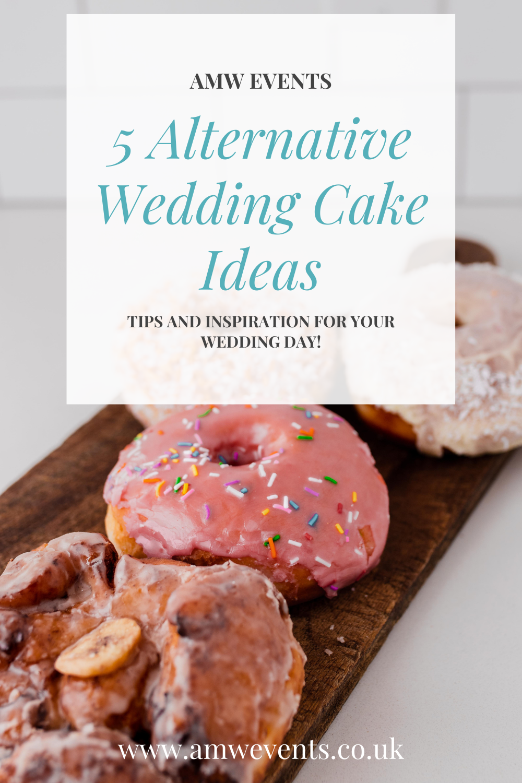 ALTERNATIVE TO WEDDING CAKE